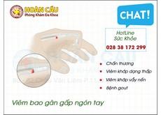 Triệu chứng viêm bao gân gấp ngón tay | Phòng khám đa khoa Hoàn Cầu