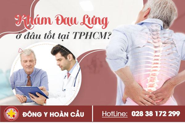 Khám đau lưng ở đâu tốt tại TPHCM ? | Phòng khám đa khoa Hoàn Cầu